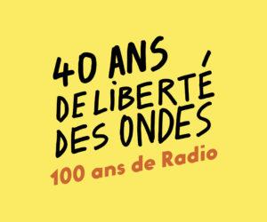 2021, 40 ans de Radios libres